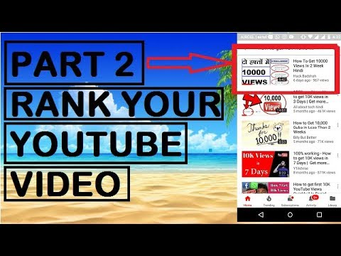 How to rank YouTube videos fast part 2