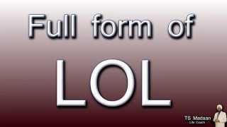 Full form of LOL   Music Jinni