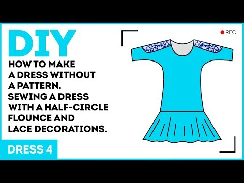 DIY: How to make a dress without a pattern. Sewing a dress with a half-circle flounce.