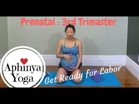 Aphinya Yoga - Prenatal - 3rd Trimaster - Get Ready for Labor
