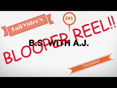 BS With AJ Blooper Reel!!