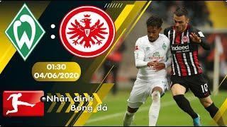 Nhận định, soi kèo Werder Bremen vs Eintracht Frankfurt 01h30 ngày 04/06 - Bundesliga 2019/2020