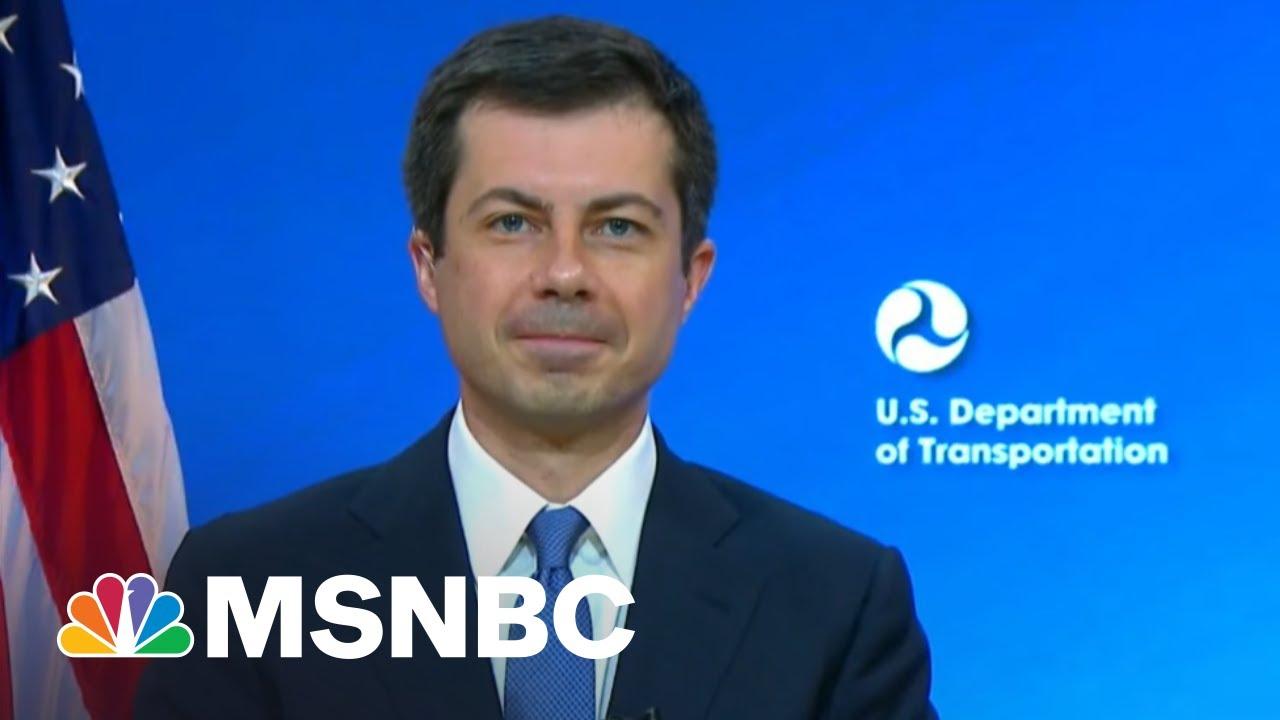 Secretary Buttigieg: We've Got A Lot Of Work To Do On Infrastructure | Morning Joe | MSNBC