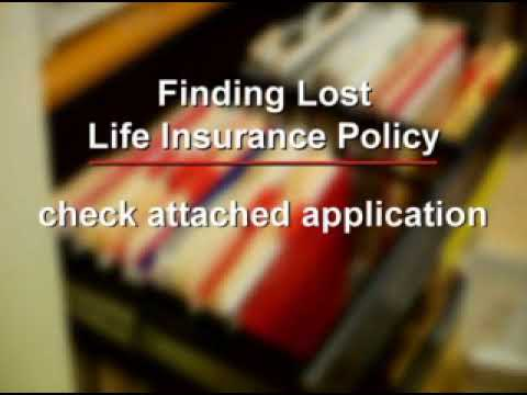 Finding a Lost Life Insurance Policy