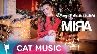 Download Mira - Dragut de Sarbatori (Official Video)