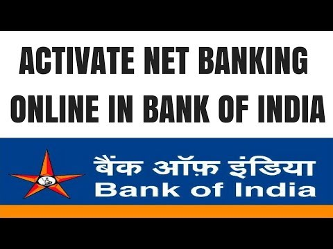 Bank Of India Net Banking Registration | How to register Bank of India Net Banking Online