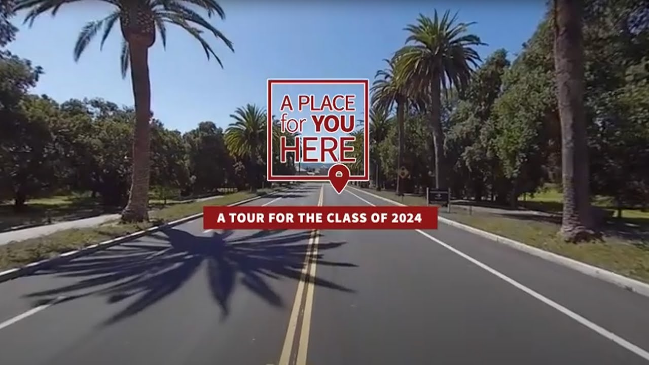 A Place for You Here: A Tour for the Class of 2024