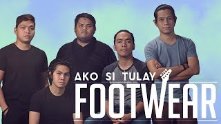 Footwear - Ako Si Tulay [Official Lyric Video]