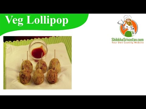 Veg Lollipop Recipe in Hindi वेज लॉलीपॉप बनाने की विधि | How to Make Veg Lollipop at Home in Hindi