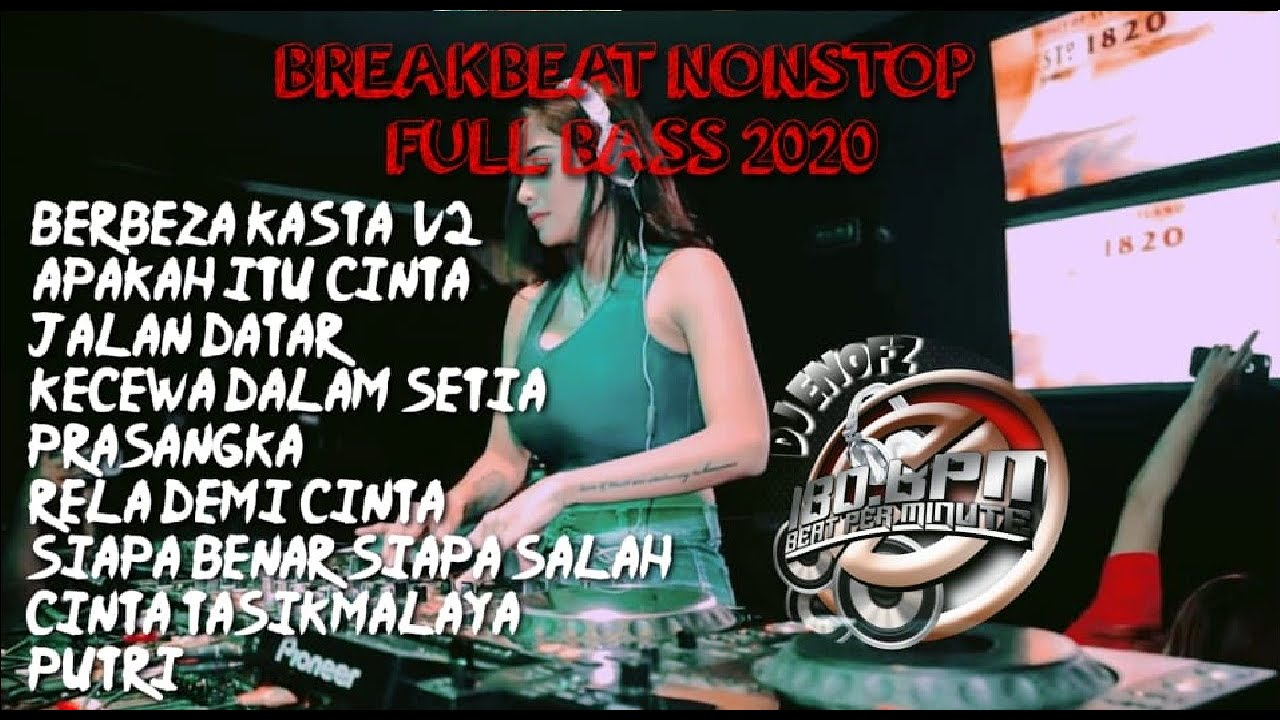 DJBERBEZA KASTA THOMAS ARYA - APAKAH ITU CINTA IPANK || BREAKBEAT NONSTOP FULL BASS 2020