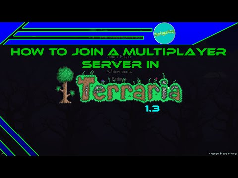 Terraria 1.3: How to join multiplayer worlds - New Update!