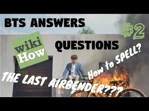 BTS Answers wikiHow Questions #2