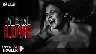 Michal Love | Rabbit Movie | hot web series | hot seene video | official trailer | ullu hot webseres