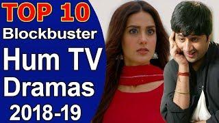 Top 10 Blockbuster Hum TV Dramas 2019