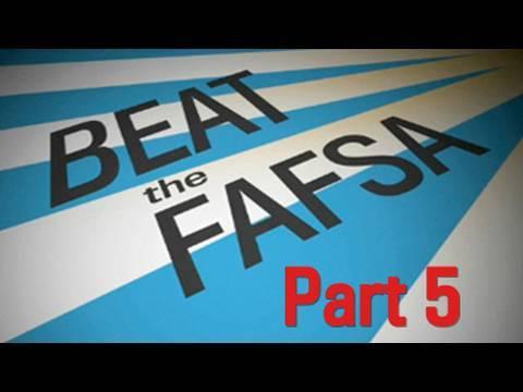 Beat the FAFSA: Reporting Savings