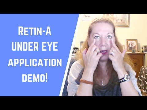 How to Apply Retin-A Safely Under the Eye - Anti-aging Demonstration