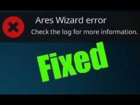 Ares Wizard Fix! How to update on KODI