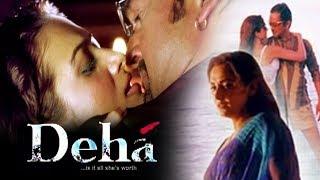 Deha (2007) Full Hindi Movie , Mahesh Manjrekar, Amrita Arora, Jaya Prada