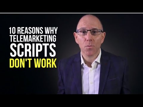 10 reasons telemarketing scripts don't work