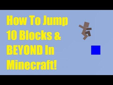 How To Jump 10 Blocks & BEYOND In Minecraft