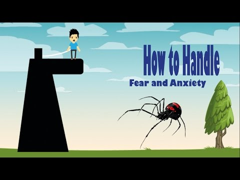 How to Handle Fear and Anxiety With 3 Easy Steps