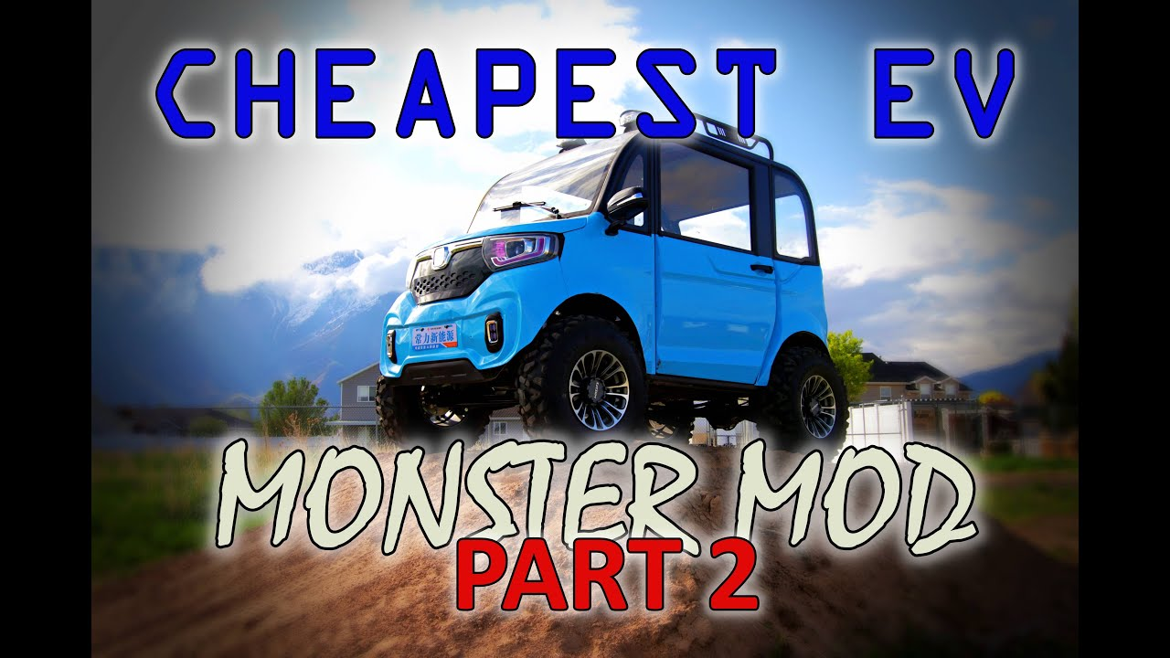 CHANGLI MONSTER MODS PART 2! POWERTRAIN UPGRADES FOR THE WORLDS CHEAPEST EV WITH BIG TIRES AND LIFT