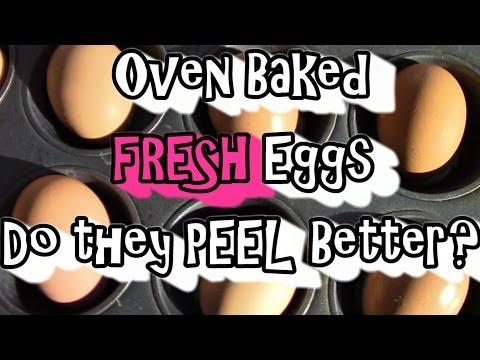 Oven Baked FRESH Eggs, Do They Peel Better?