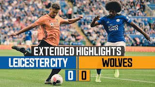 Leicester City 0-0 Wolves | Extended Highlights
