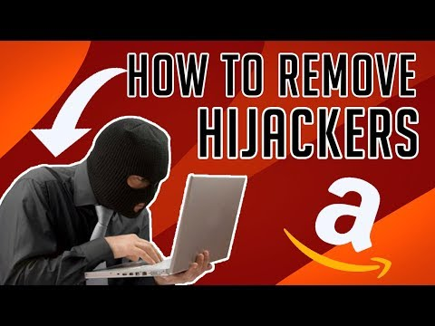 HOW TO REMOVE AMAZON FBA HIJACKERS FROM YOUR LISTING - STEP BY STEP!