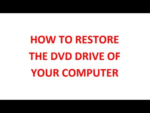 How To Restore The DVD Drive On Windows 8