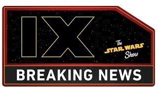 Star Wars: Episode IX Cast Announced! | The Star Wars Show