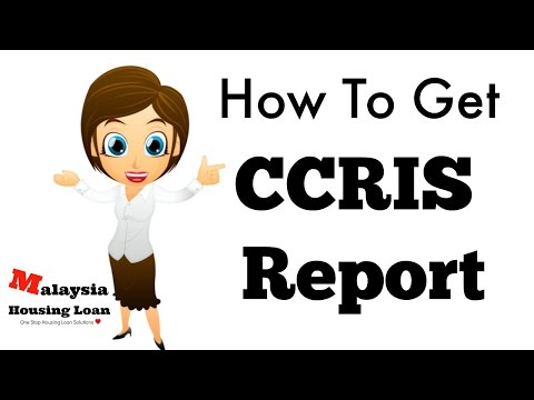 How To Get CCRIS Report