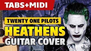 Suicide Squad Guitar Cover. Twenty One Pilots – Heathens (fingerstyle TABS)