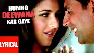 Lyrical Video: Humko Deewana Kar Gaye Title Song | Akshay Kumar, Katrina Kaif