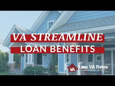 VA Streamline Loan Benefits With Low VA Rates