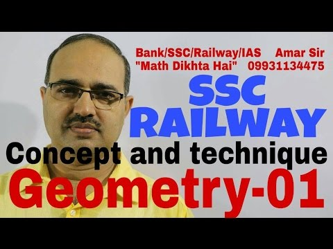 Geometry-01: Concept and Technique: SSC/Railway Special: Shortcut Tricks: By Amar Sir