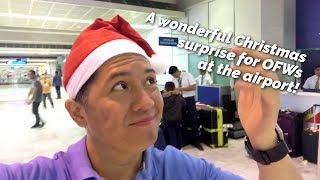 A wonderful Christmas surprise for OFWs at the Ninoy Aquino International Airport (NAIA)!