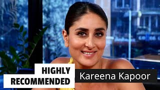 Highly Recommended: Kareena Kapoor