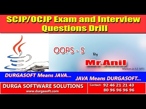 SCJP OCJP exam and Interview Questions Drill  OOPS- 5