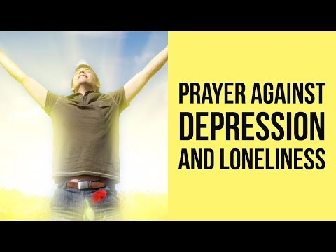 Deliverance Prayer for Depression and Loneliness (Powerful) ✅