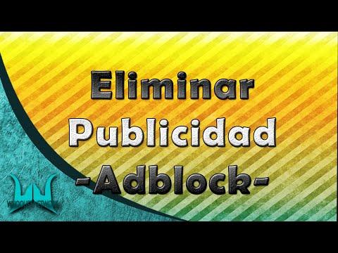 COMO ELIMINAR LA PUBLICIDAD DE GOOGLE - ADBLOCK