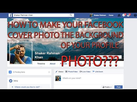 HOW TO MAKE YOUR FACEBOOK COVER PHOTO THE BACKGROUND OF YOUR PROFILE PHOTO??