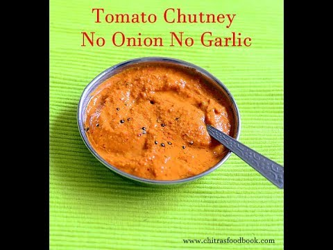 Tomato Chutney Without Onion Garlic & Coconut - No Onion No Garlic Chutney