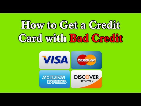 How to Get a Credit Card with Bad Credit | Get a Credit Card With Bad Credit
