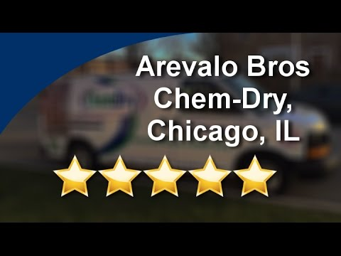 Arevalo Bros Chem-Dry, Chicago Five Star Review by Tina G.