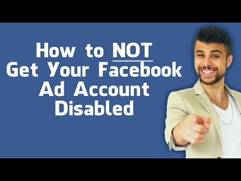 How NOT to Get Your Facebook Ad Account Disabled