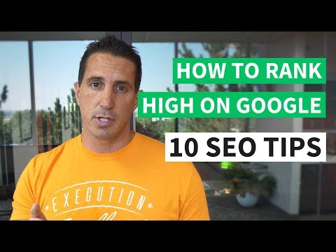 How To Rank High On Google - 10 SEO Tips