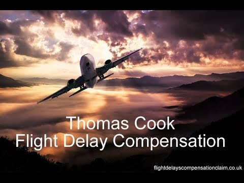 Thomas Cook flight delay compensation