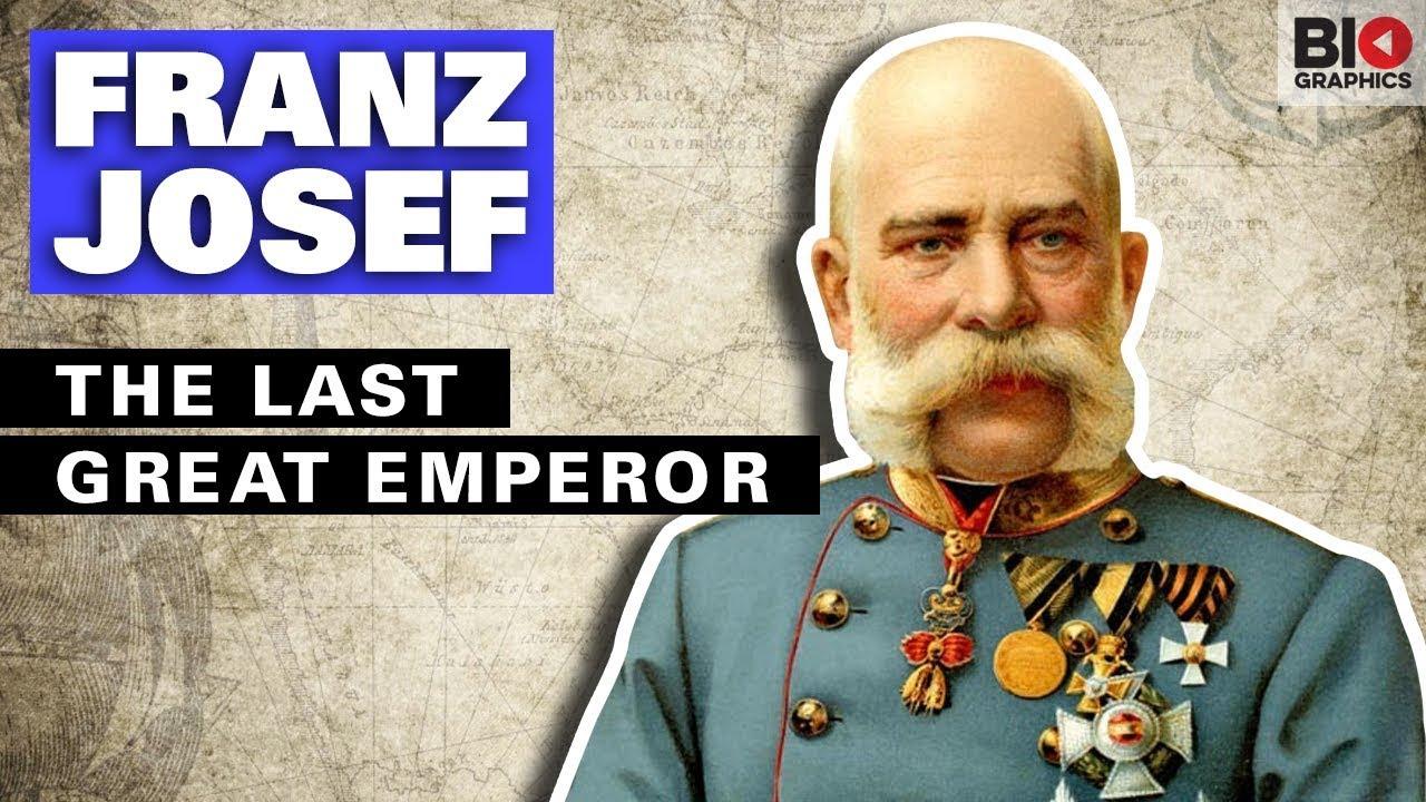 Franz Josef: The Last Great Emperor
