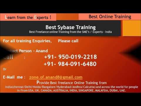 Sybase Training freelance online training /Support/Corporate Training from India